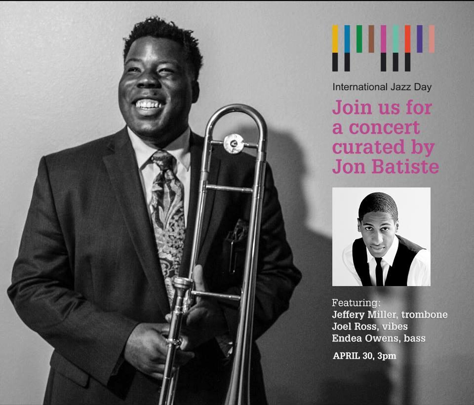 Celebrate International Jazz Day with Jeffery Miller and Jon Batiste!