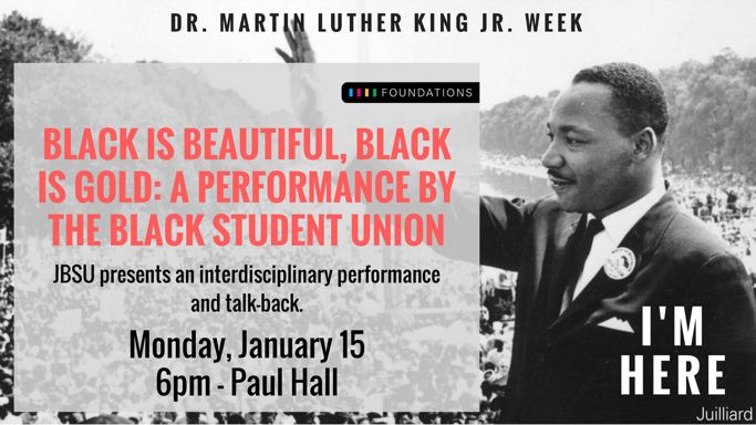"""Black is Beautiful, Black is Gold"" — MLK Performance and Panel"